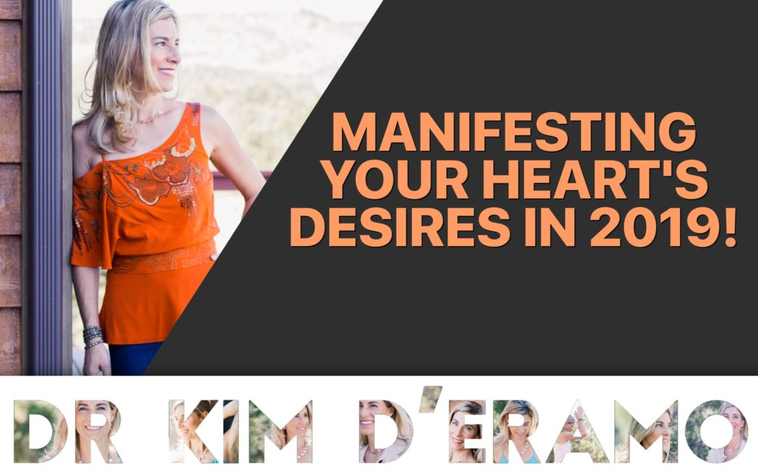 Manifesting Your Heart's Desires in 2019!