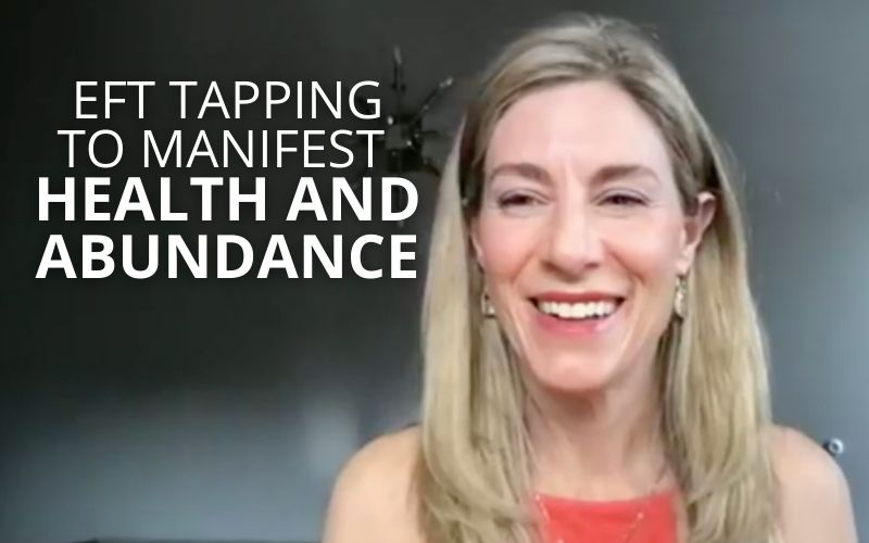 EFT Tapping to Manifest Health and AbundanceEFT Tapping to Manifest Health and Abundance
